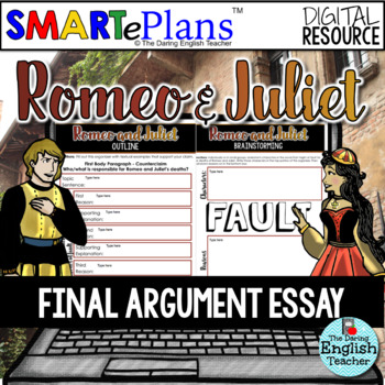 SMARTePlans Digital Romeo and Juliet Argument Essay