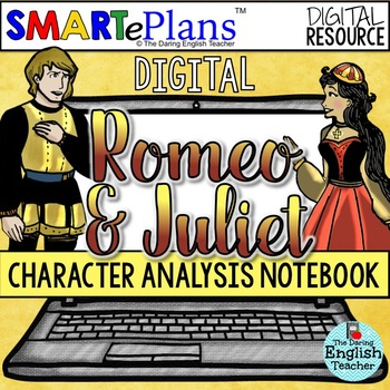 SMARTePlans Digital Romeo and Juliet Character Analysis In
