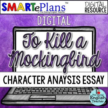 smarteplans digital to kill a mockingbird character analysis essay