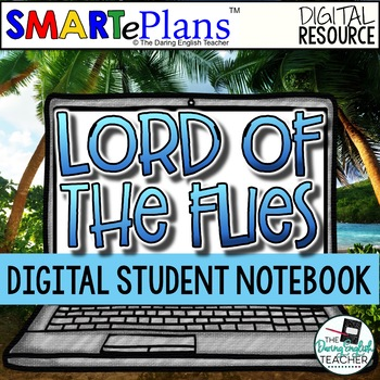 SMARTePlans Lord of the Flies Digital Interactive Notebook