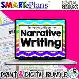 SMARTePlans Narrative Writing Unit (Digital Google & Traditional Bundle)