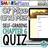 SMARTePlans Of Mice and Men Chapter 6 Quiz: Self-Grading Google Form