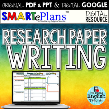 SMARTePlans Research Paper Writing Unit (Digital Google &