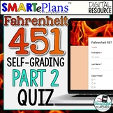SMARTePlans Self-Grading Fahrenheit 451 Part 2 Reading Quiz