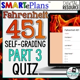 SMARTePlans Self-Grading Fahrenheit 451 Part 3 Reading Quiz