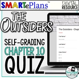 SMARTePlans Self-Grading The Outsiders Chapter 10 Quiz