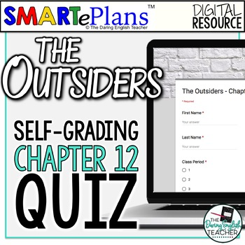 SMARTePlans Self-Grading The Outsiders Chapter 12 Quiz