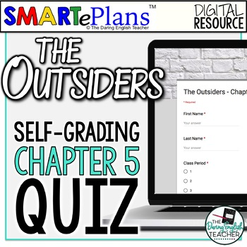 SMARTePlans Self-Grading The Outsiders Chapter 5 Quiz