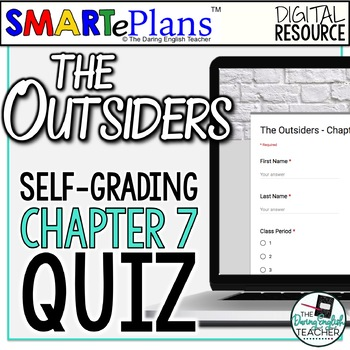 SMARTePlans Self-Grading The Outsiders Chapter 7 Quiz