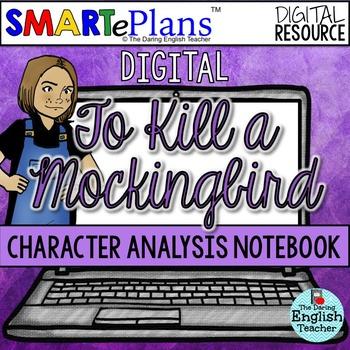SMARTePlans To Kill a Mockingbird Character Analysis Interactive Notebook