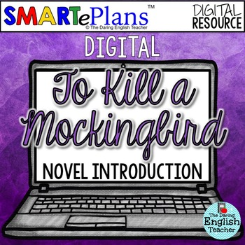 SMARTePlans To Kill a Mockingbird Novel Introduction for Google Drive