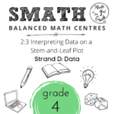 SMATH Unit 2:3 Interpreting Data on Stem-and-Leaf Plots (Gr. 4)