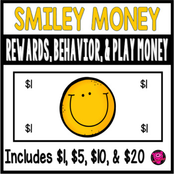 BEHAVIOR MANAGEMENT and REWARD DOLLARS SMILEY FACE