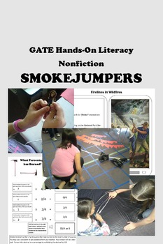 SMOKEJUMPERS -- GATE Hands-on Literacy plus Math and Primary Sources