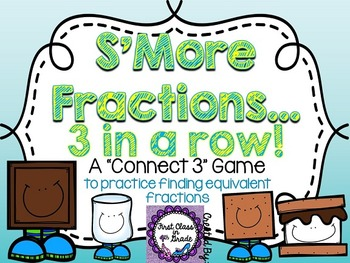 S'More Fractions (Equivalent Fractions)