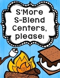 S'More S-Blend Centers, Please!