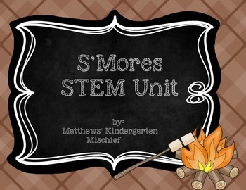 S'Mores STEM Unit