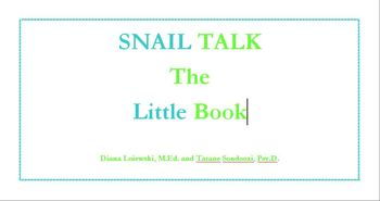 SNAIL Talk the Little Book