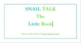 SNAIL Talk the Little Book