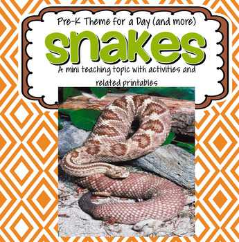 SNAKES Theme Math, Science and Literacy Activities and Centers for Preschool