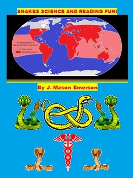 SNAKES SCIENCE AND READING FUN! (50 PAGES, CCSS, On Sale)