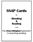 SNAP Cards for Blending and Reading: Orton-Gillingham Approach