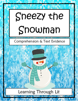 SNEEZY THE SNOWMAN Maureen Wright  - Comprehension & Text