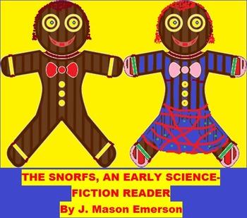 SNORFS! AN EARLY SCIENCE FICTION READER (ORIGINAL, GTC HANDY)
