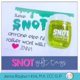 SNOT Teacher Gift Tags!