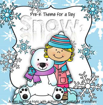 SNOW Centers and Activities for Preschool and Pre-K