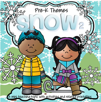SNOW Literacy and Math Centers and Activities for Preschool and Pre-K