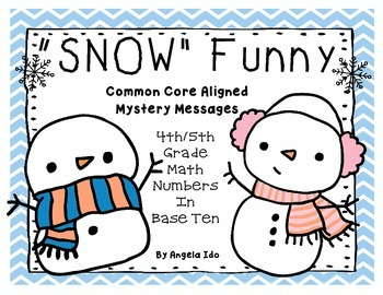 *SNOW Funny!! Mystery Messages - Snowman Themed *Grades 4-