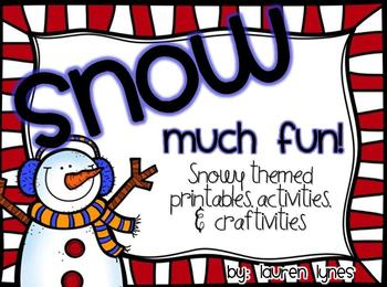 SNOW Much Fun! {Snowy Themed Printables, Activities & Craftivities}