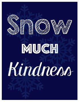 SNOW much Kindness Bulletin Board