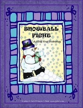 SNOWBALL FIGHT-Adding final phonemes