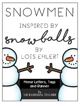 SNOWBALLS Family Project- Letter Home, Name Tags and Banner