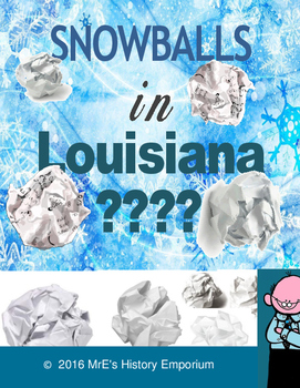 SNOWBALLS in LOUISIANA writing revisionist history