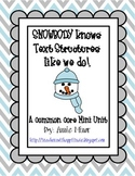 SNOWBODY Knows Text Structures like we Do! A Common Core Mini Unit