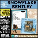 SNOWFLAKE BENTLEY read aloud lessons
