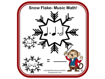 SNOWFLAKE MUSIC MATH- NOTE VALUE ASSESSMENT! Great for Subs! w Answer Key!