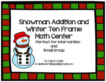 SNOWMAN ADDITION and WINTER TEN FRAMES