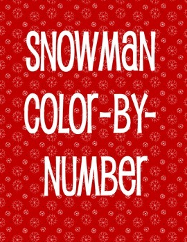SNOWMAN COLOR BY NUMBER