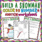 ➕BUILD A SNOWMAN COLOR BY NUMBER Coloring Activity - SUMS 1-12