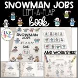 SNOWMAN JOBS, LIFT-A-FLAP BOOK & WORKSHEET (SPEECH THERAPY