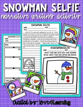 SNOWMAN SELFIE NARRATIVE WRITING ACTIVITY