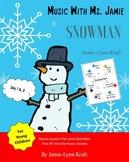 SNOWMAN Unit Music Lesson Plans