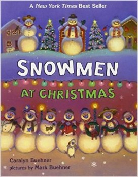 SNOWMEN AT CHRISTMAS * Caralyn Buehner