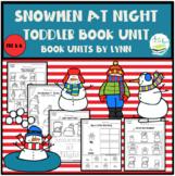 SNOWMEN AT NIGHT TODDLER BOOK UNIT