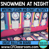 Snowmen at Night Activities Writing and Craft for Bulletin Boards