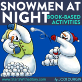 SNOWMEN AT NIGHT Activities and Read Aloud Lessons for Distance Learning